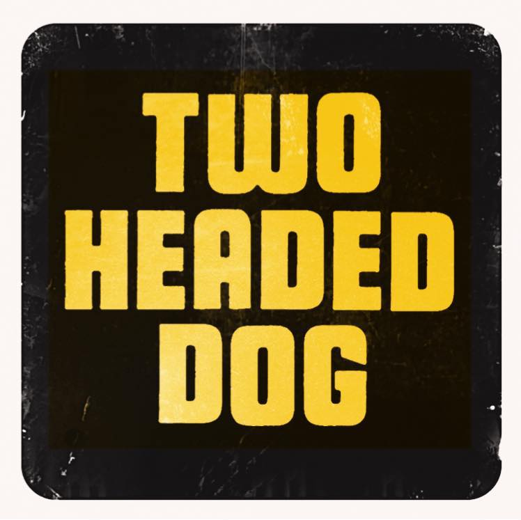 Two Headed Dog